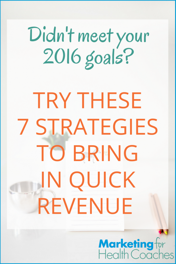 7 Strategies to Bring in Quick Revenue Before 2017 |Health Coach Advertisement