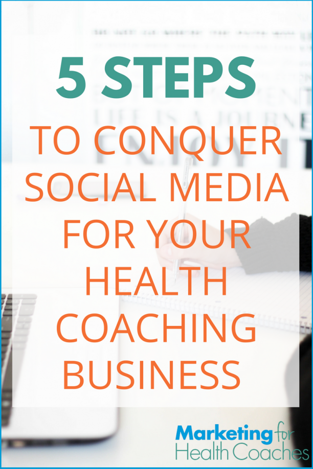 How to Leverage Social Media for your Health Coaching Business | Marketing for Health Coaches