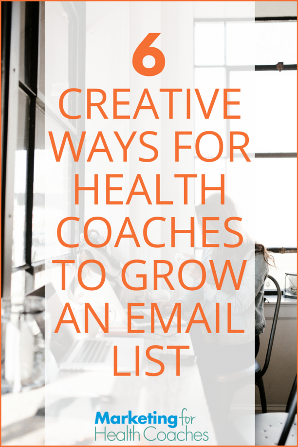 Creative Ways For Health Coaches to Build Their List