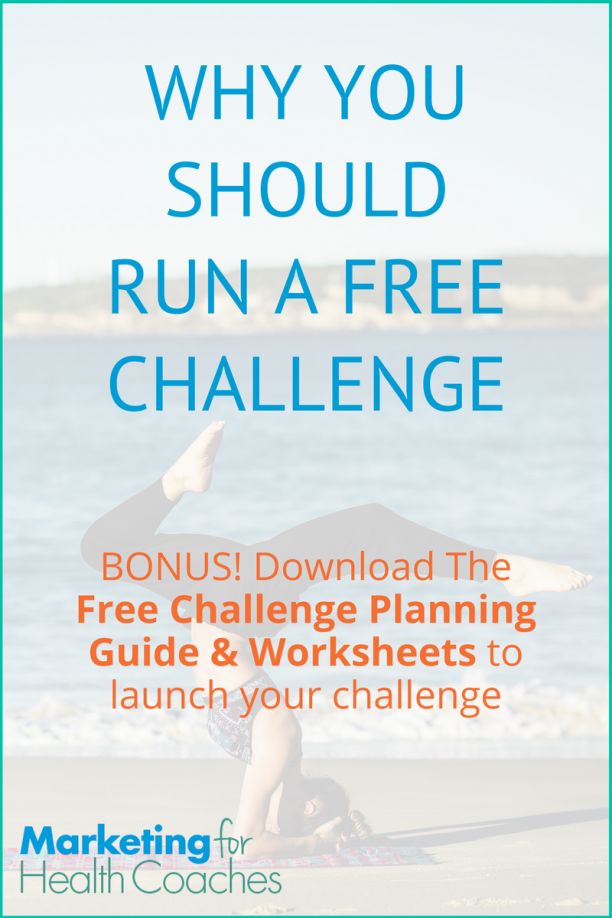 Why You Should Run a Free Challenge | Marketing for Health Coaches