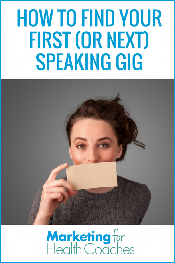 Marketing for Health Coaches | Find Speaking Gigs