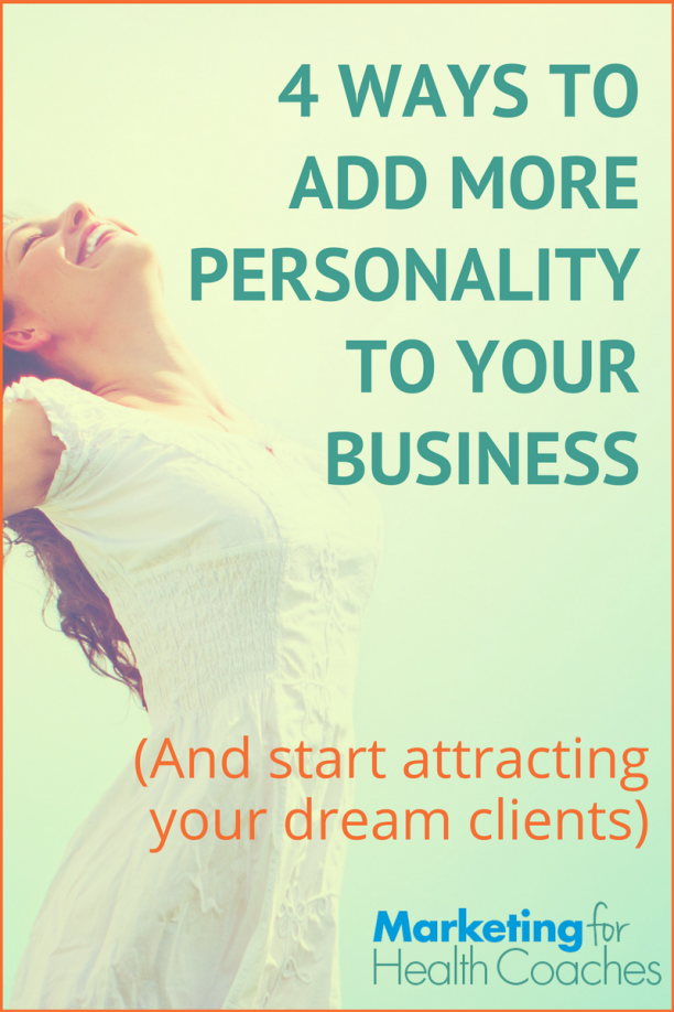 Add More Personality To Your Business | Marketing for Health Coaches