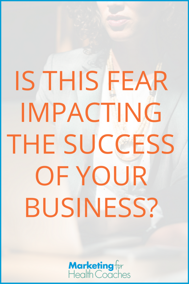Fear Impacting Success - Pinterest