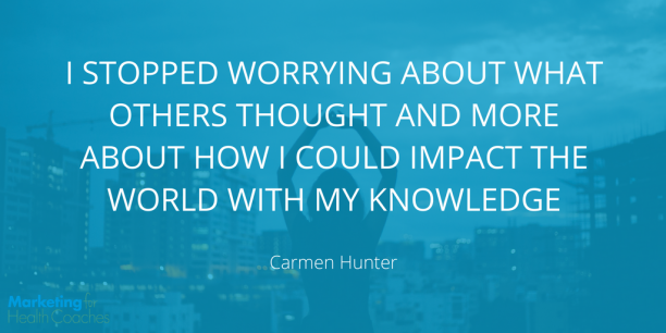 Carmen Hunter Quote