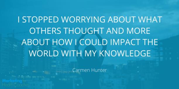 Carmen Hunter Quote