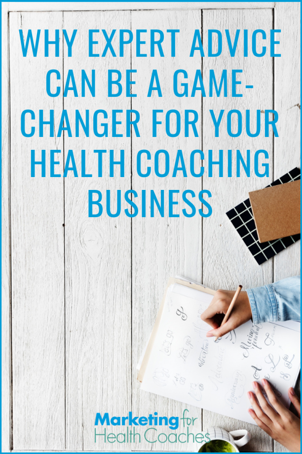 Trying to grow your health coaching business? Find out why getting expert advice can be give you the clarity and focus that you've been missing.